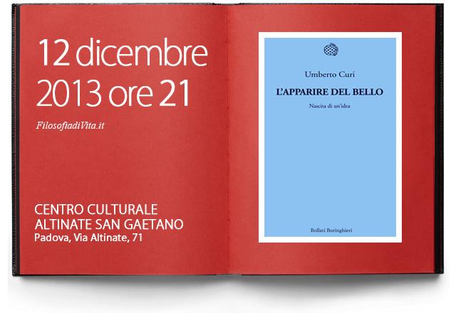 Filosofia di Vita presentazione libro di Umberto Curi - L'apparire del bello - Nascita di una idea